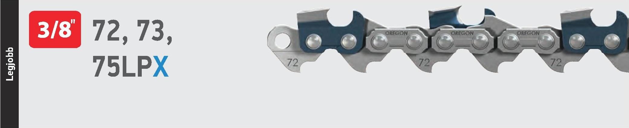 Oregon® PowerCut™ láncfűrész lánc - 73LPX056E